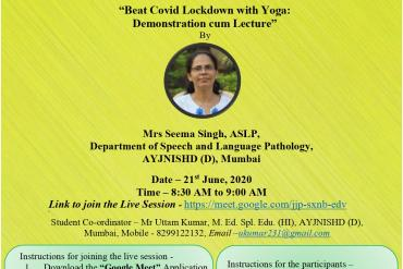Beat Covid Lockdown with Yoga- Demonstration cum Lecture through Google Meet on 21st June 2020